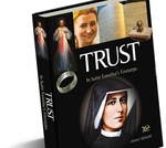 Trust. In Saint Faustina's Footsteps-RP