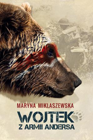 Wojtek w Armii Andersa - Maryna Miklaszewska