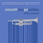 Smooth Jazz po polsku 2 (2CD)