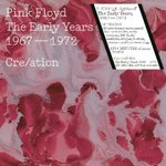 The Early Years. Cre/ation [2CD]  1967-1972 [2CD]