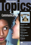 TOPICS COMMUNICATION-MACMILLAN