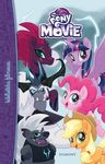 My Little Pony The Movie. Biblioteka filmowa