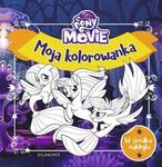 My Little Pony The Movie. Moja kolorowanka