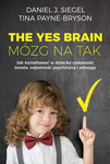 The Yes Brain. Mózg na Tak