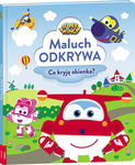 Super Wings. Maluch odkrywa