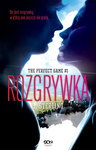Rozgrywka. The Perfect Game. Tom 1.