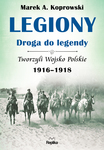 Legiony – droga do legendy